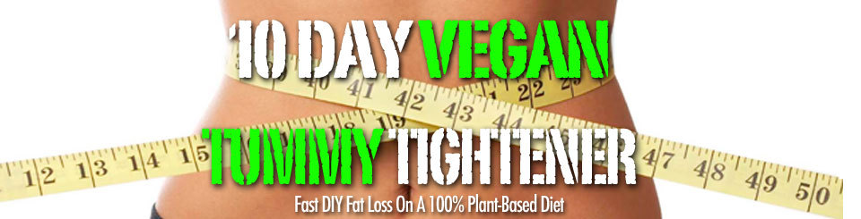Vegan Tummy Tightener | Vegan Weight Loss Program